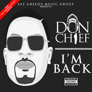 DON_CHIEF_aka_Big_Chief_IM_BACK-front